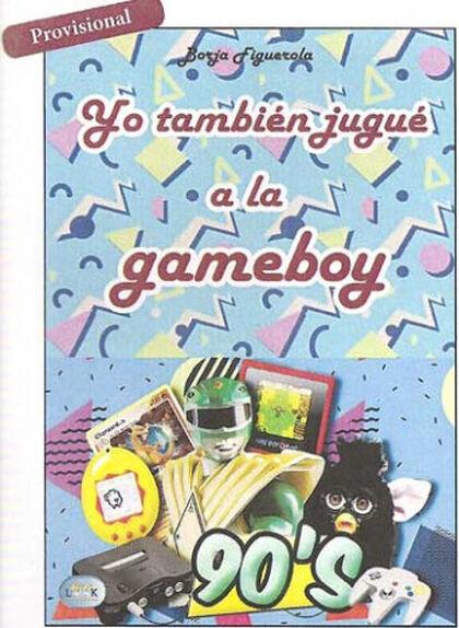 Yo también jugué a la Gameboy