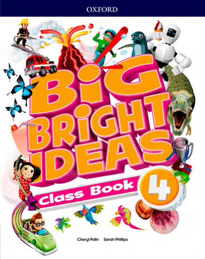 BIG BRIGHT IDEAS 4 CLASS BOOK Oxford 9780194109789