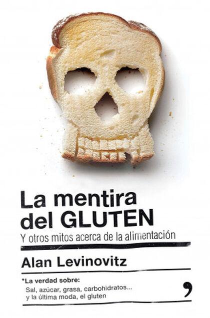 Mentira del gluten, La