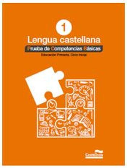 COMPETÈNCIES BÀSIQUES LENGUA 1º PRIMARIA Castellnou 9788498049534