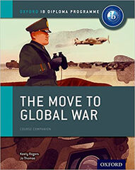 HISTORIA THE MOVE TO THE GLOBAL WAR