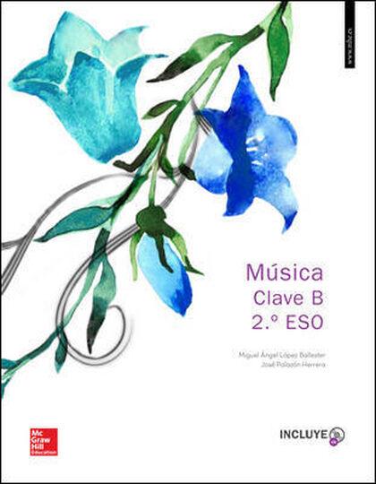 Música/Clave B/16 ESO 2 McGraw-Hill Text 9788448610470