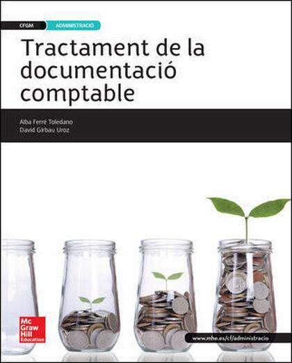 TRACTAMENT DE LA DOCUMENTACIÓ COMPTABLE CICLES FORMATIUS McGraw-Hill Text 9788448196684