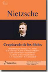 Nietzsche: crepúsculo de los ídolos
