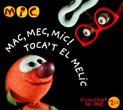SUPER3 MAC MEC MIC - TOCA'T EL MELIC 2CD