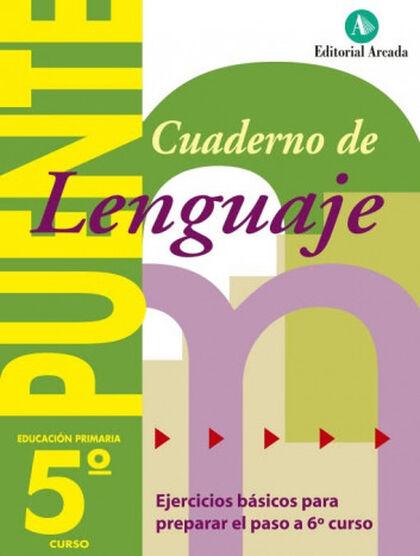LENGUA PUENTE 5º PRIMARIA Arcada 9788478874569