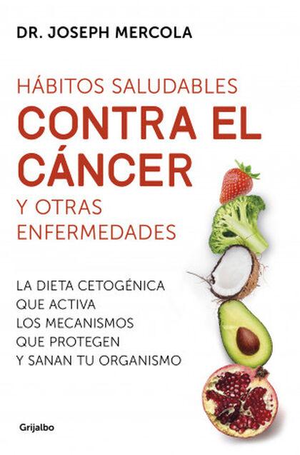 Hàbitos saludables contra el càncer y otras enfermedades