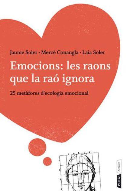 Emocions: les raons que la raó ignora