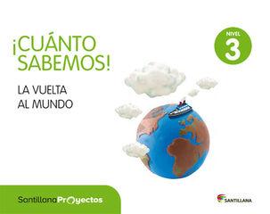 LA VUELTA AL MUNDO CUANTO SABEMOS INFANTIL 5 AÑOS Santillana Text 9788468037899