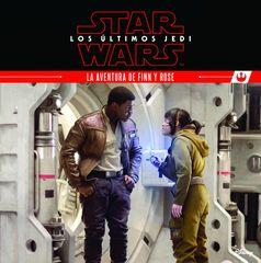 Los últimos Jedi. La aventura de Finn y