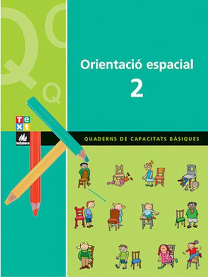 ORIENTACIÓ ESPACIAL 2 2n PRIMÀRIA Text 9788441209251