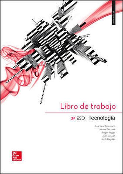 Tecnologia-QMAC/15 ESO 3 McGraw-Hill Text 9788448195649