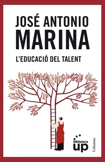 Educació del talent, L'