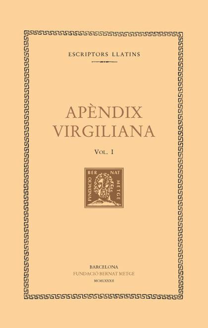 Apèndix virgiliana, vol. I: Imprecacions