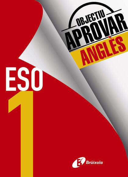 OBJECTIU APROVAR ANGLÈS 1r ESO Bruño Quaderns 9788499062136