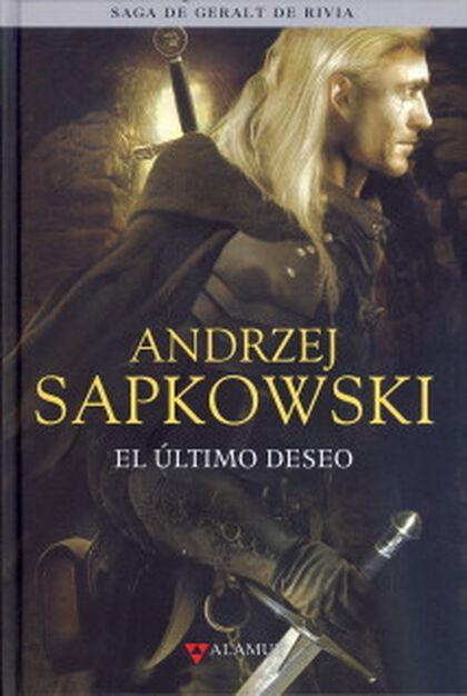 El último deseo (La saga de Geralt de Rivia)