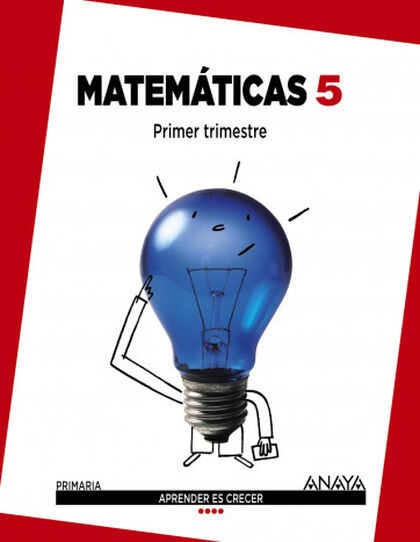 MATEMÁTICAS APRENDER CRECER 5º PRIMARIA Anaya Text 9788467867398
