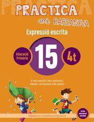 PRACTICA AMB BARCANOVA 15. EXPRESSIÓ ESCRITA Barcanova Quaderns 9788448948344
