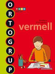 ORTOGRUP VERMELL 5e PRIMÀRIA Text 9788441222465