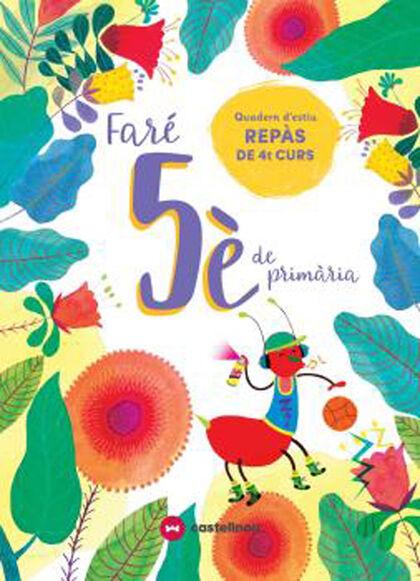 FARÉ 5È DE PRIMÀRIA Castellnou 9788417406608