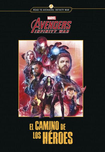 Los Vengadores. Infinity war. El camino