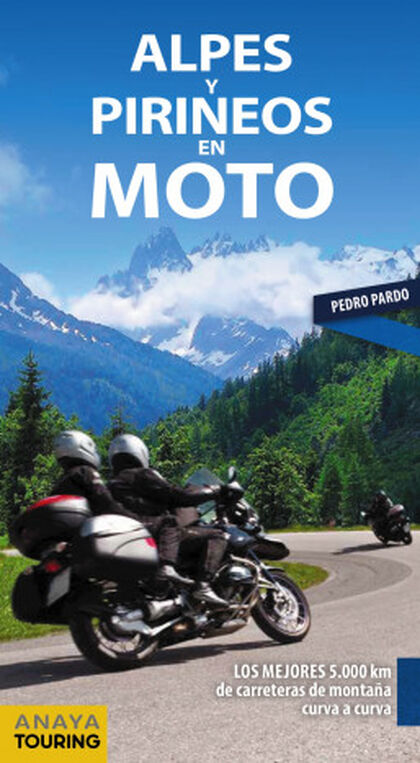 Alpes y Pirineos en moto