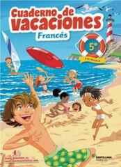 VACACIONES FRANCÉS 5 PRIMARIA Santillana Vacances 9788490492819