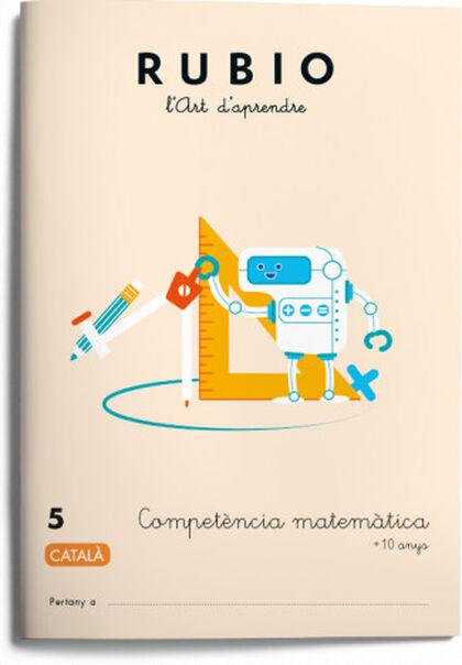 COMPETÈNCIA MATEMÀTICA 5 5e PRIMÀRIA Rubio 9788417427047