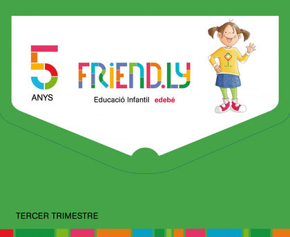 FRIENDLY 3 INFANTIL 5 ANYS Edebé 9788468332338