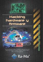 Hacking, hardware y firmware