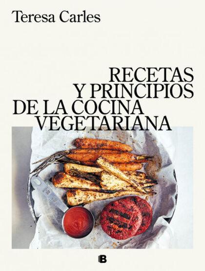 Recetas y principios de la cocina vegeta