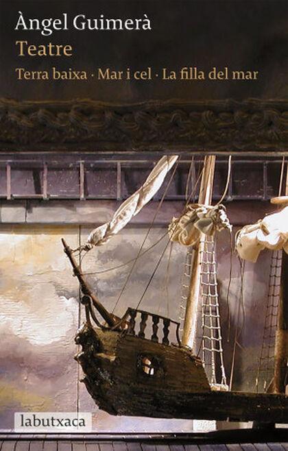 Teatre: Terra Baixa · Mar i Cel · La fil