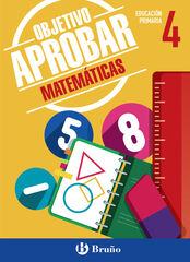 BRU E4 Objetivo Aprobar/Matemáticas Bruño Quaderns 9788469611876