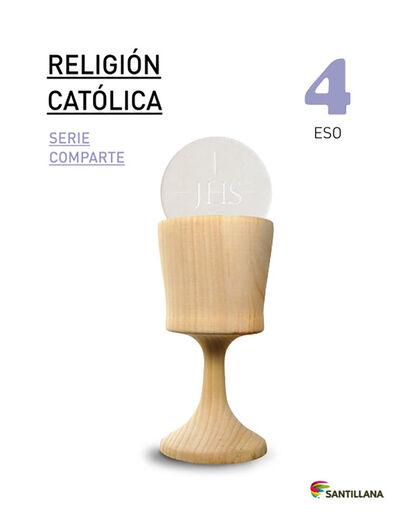 Religión católica/Comparte/16 ESO 4 Santillana Text 9788468014975