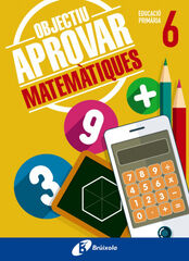 BRUIX E6 Objectiu Aprovar/Matemàtiques Bruño Quaderns 9788499062105