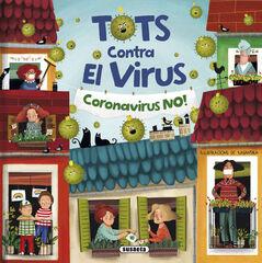 Tots contra el virus. Coronavirus no!