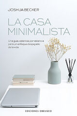 Casa minimalista, La