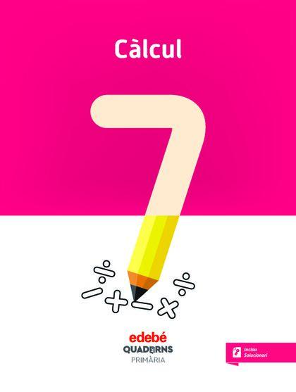 QUAD CALCUL 7 (CAT) Edebé 9788468335667