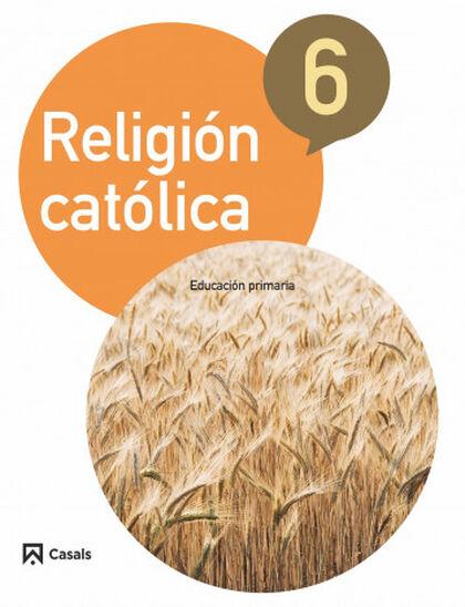 CAE E6 Religión/15 Casals 9788421857496