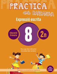 PRACTICA AMB BARCANOVA 8. EXPRESSIÓ ESCRITA Barcanova Quaderns 9788448948276