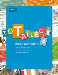 Tg e4 matemàtiques/tot tallers