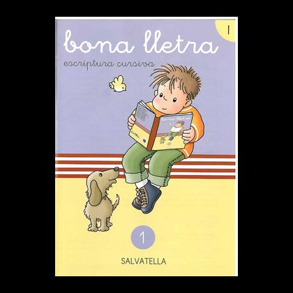 BONA LLETRA 01 ESCRIPTURA CURSIVA Salvatella 9788472104983
