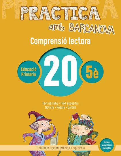 PRACTICA AMB BARCANOVA 20. COMPRENSIÓ LECTORA Barcanova Quaderns 9788448948634
