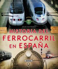Historia del ferrocarril en España