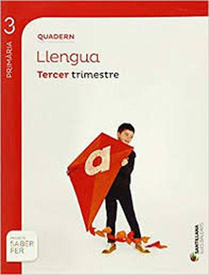 LLENGUA QUADERN 3 SABER FER 3r PRIMÀRIA Santillana Text 9788468006468