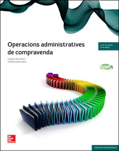 OPERACIONS ADMINISTRATIVES DE COMPRAVENDA CICLES FORMATIUS McGraw-Hill Text 9788448191801