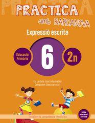 PRACTICA AMB BARCANOVA 6. EXPRESSIÓ ESCRITA Barcanova Quaderns 9788448948252