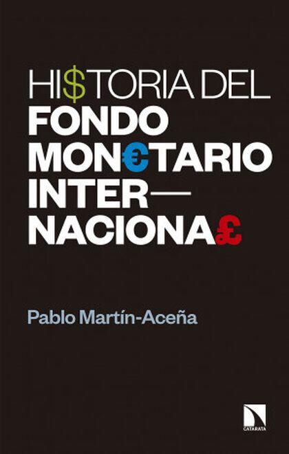 Historia del Fondo Monetario Internacion