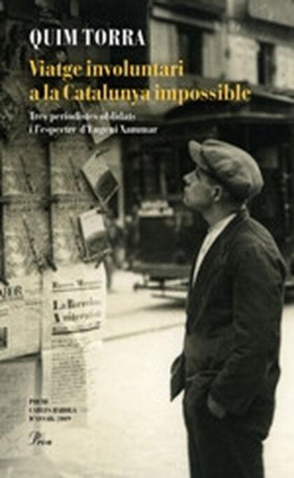 Viatge involuntari a la Catalunya imposs