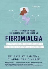 Lo que tu médico puede no haberte contado sobre la fibromialgia
